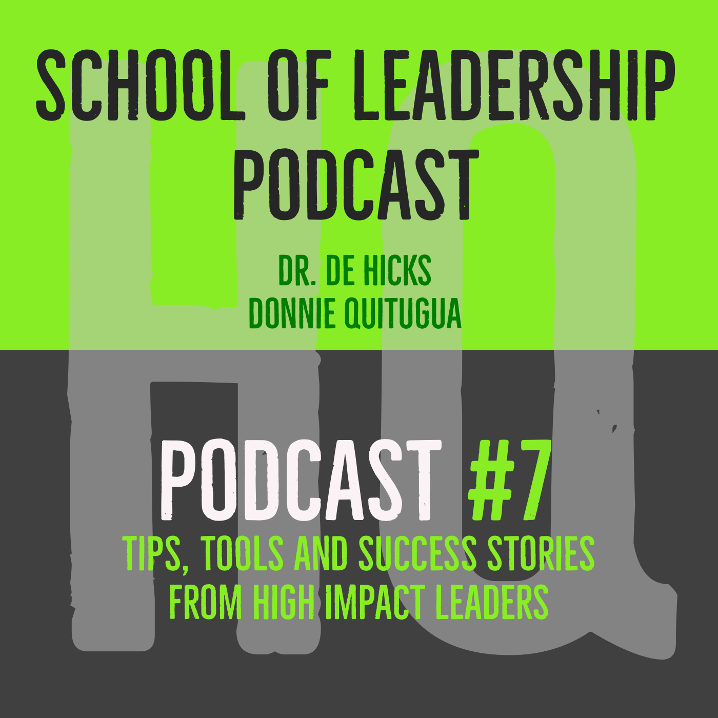 The School of Leadership Podcast #7 with Dr. De Hicks   The Unintended Consequences of Venting