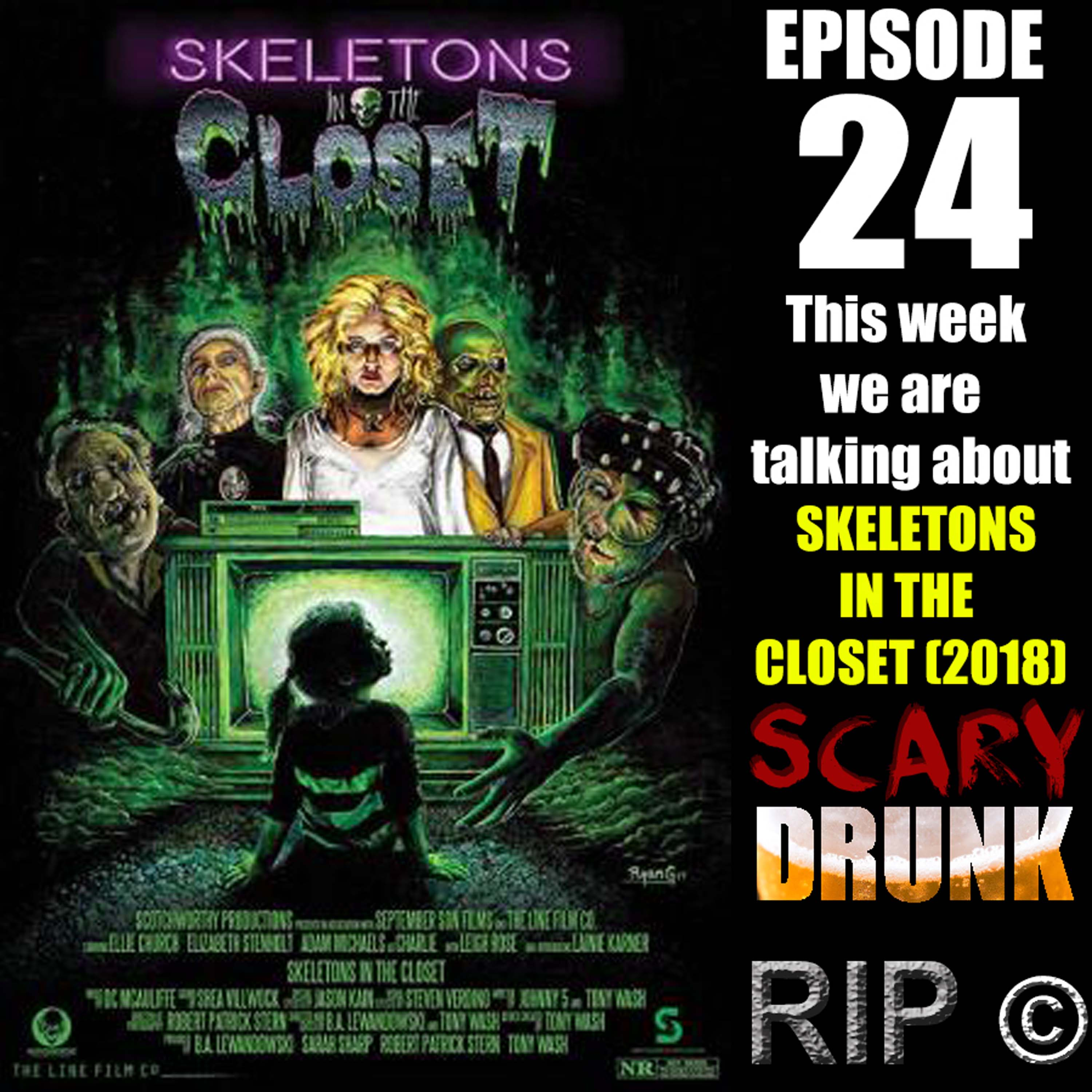 Scary Drunk Episode 24 Skeletons In The Closet 2018