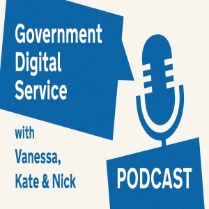 Government Digital Service Podcast #27: Clinically Extremely Vulnerable People Service
