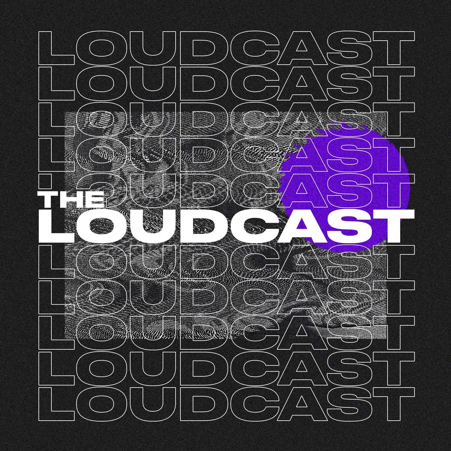 The Loudcast 1: Firsts
