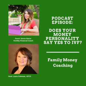 Does Your Money Personality Say Yes to IVF?