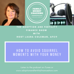 How To Avoid Squirrel Moments With Your Money