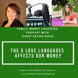 The 5 Love Languages Affects Our Money with guest Devon Baeza