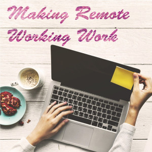 The Culture Builders Burst – the challenge of remote working
