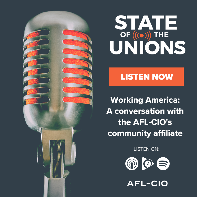 Working America: A conversation with the AFL-CIO's community affiliate