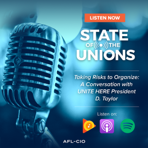 Taking Risks to Organize: A Conversation with UNITE HERE President D. Taylor