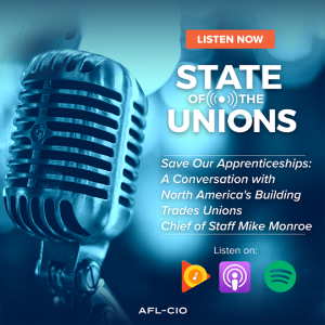 Save Our Apprenticeships: A Conversation with North America's Building Trades Unions Chief of Staff Mike Monroe