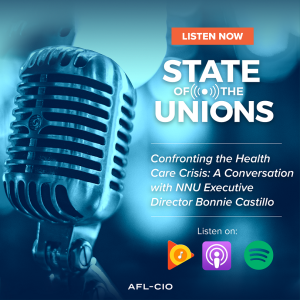 Confronting the Health Care Crisis: A Conversation with NNU Executive Director Bonnie Castillo, RN