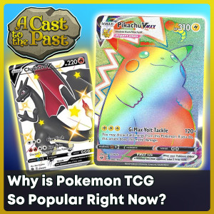 Why is Pokemon Card Collecting Popular Right Now?