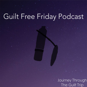 The Guilt Free Friday Interviews - with Samantha Houghton