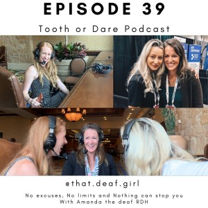 Episode 39:  No excuses with Amanda @that.deaf.girl