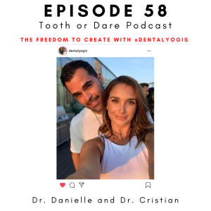 58- @DentalYogis: The freedom to create with