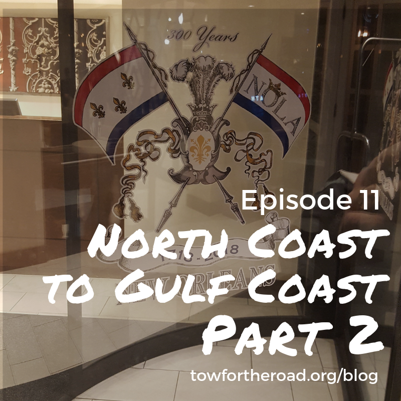 Episode 11: North Coast to Gulf Coast ... The Big Finish