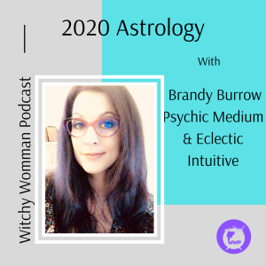 2020 Astrology With Brandy Burrow