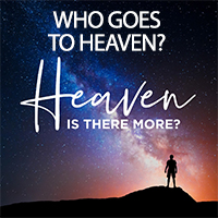 Who Goes To Heaven?