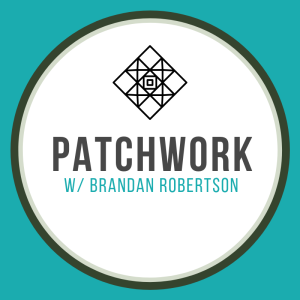 Episode 1 | What is Patchwork?