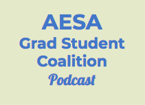 Episode 1: Navigating the AESA Annual Meeting as a Graduate Student