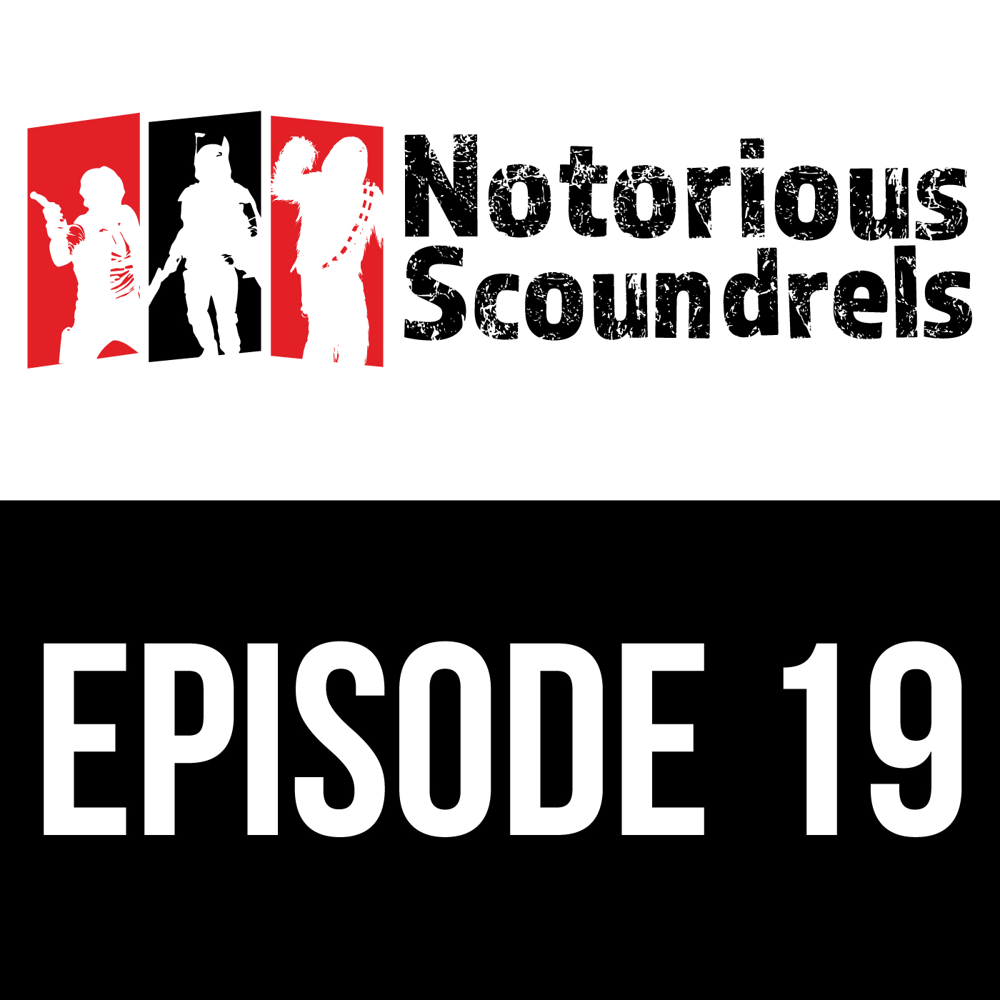 Notorious Scoundrels Episode 19 - Always in motion is the future