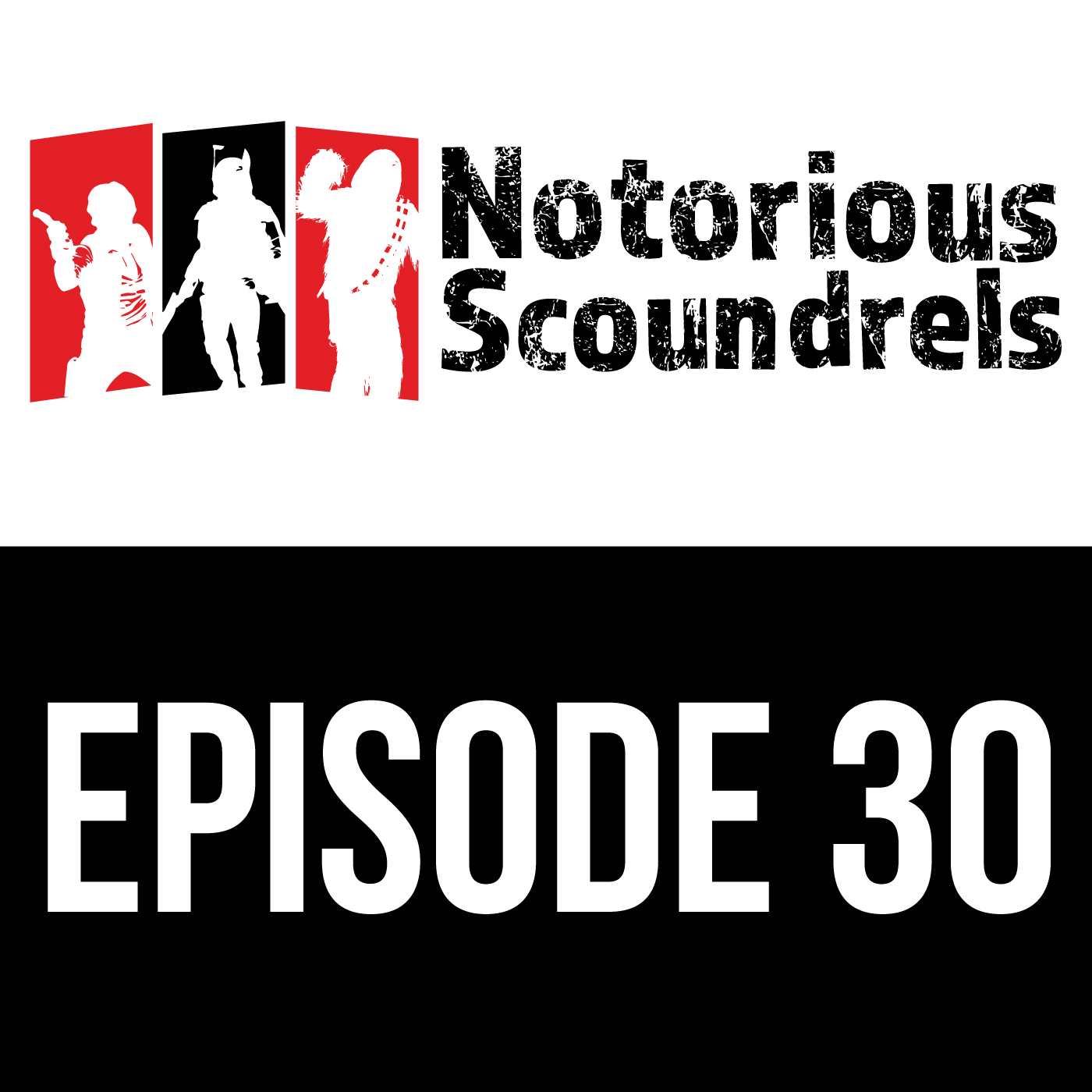 Notorious Scoundrels Ep 30 - The Power of Krennic Compels You