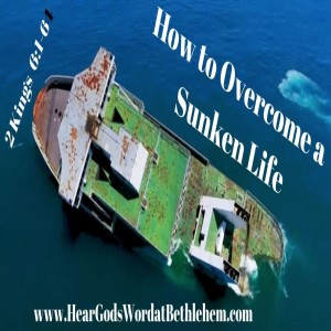 How to Overcome a Sunken Life