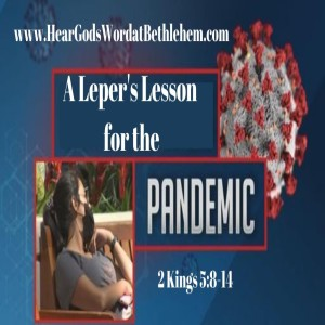 A Leper's Lesson for the Pandemic