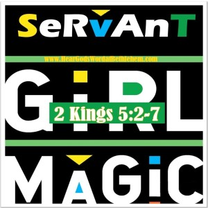 Servant Girl Magic:  The Answer for a Pandemic
