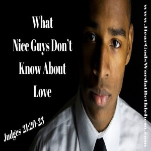 What Nice Guys Don't Know About Love