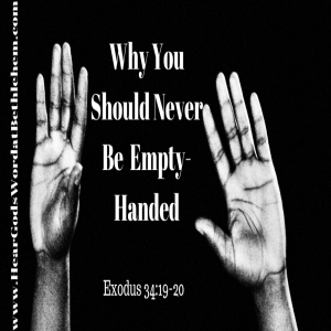 Why You Should Never Be Empty-Handed