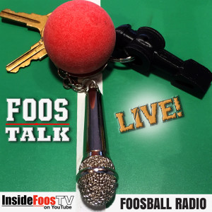 FoosTalk Live Episode 69 The First Family of Foosball