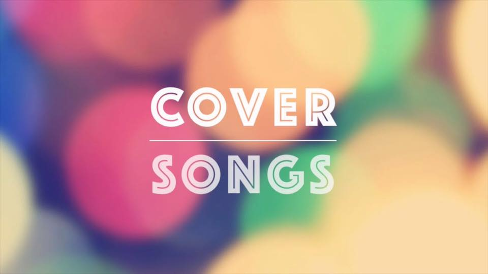 Episode 59: Best Solo Cover Songs