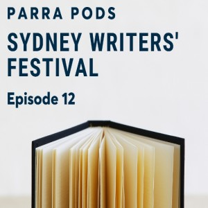 Episode 12 - Sydney Writers' Festival
