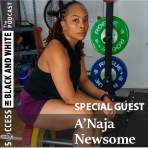 91: Exercise Should Be A Celebration (with A'Naja Newsome)