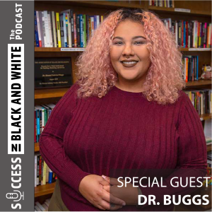 96: A Convo About (Mixed) Race with Dr. Buggs (Part 2 of 2)