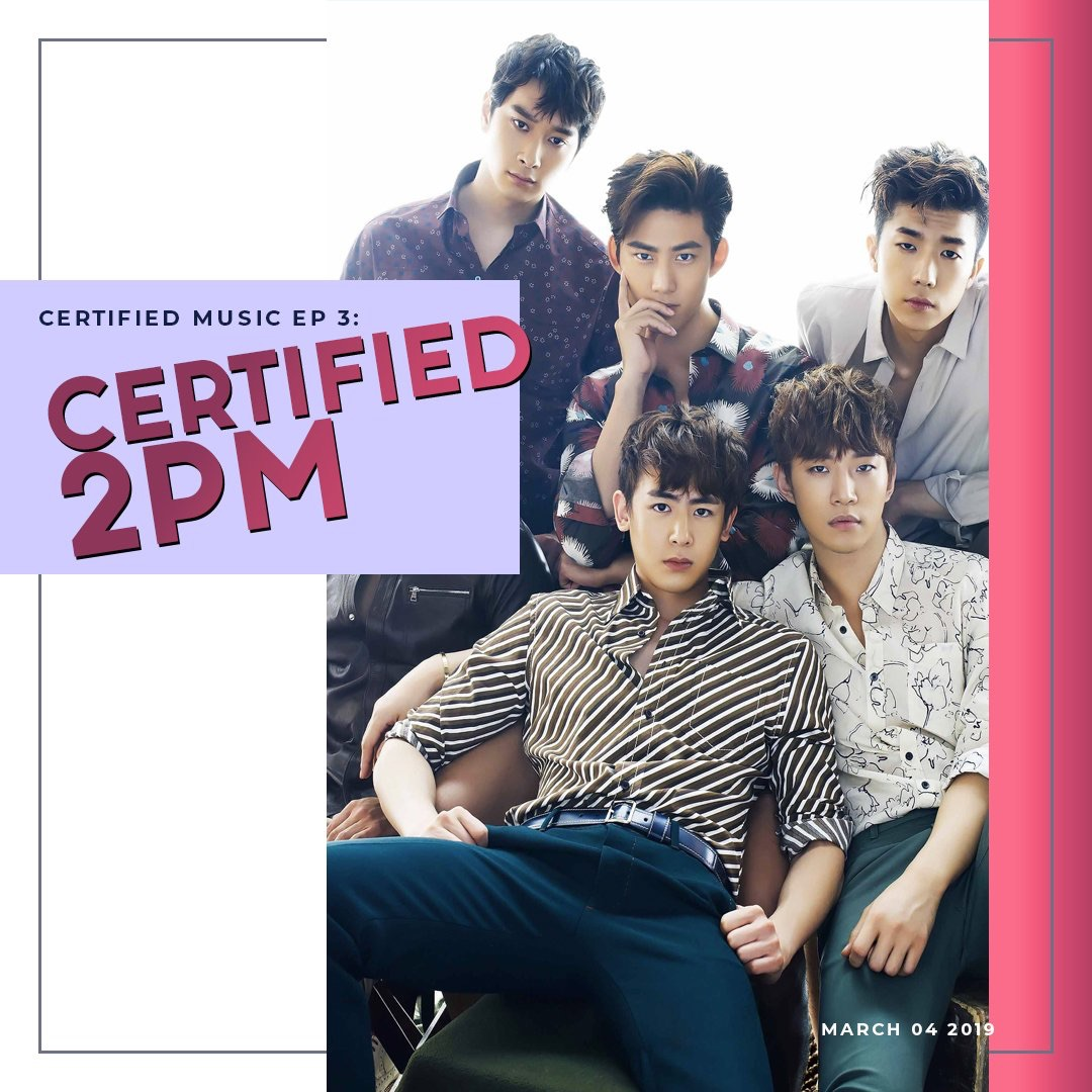 Certified Music: 2PM