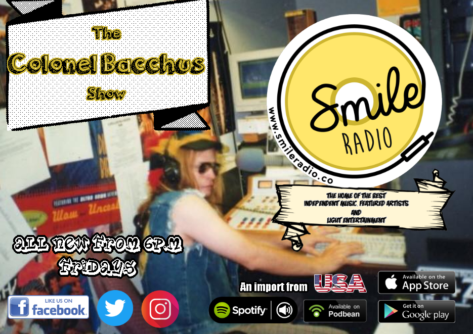 The Colonel Bacchus Show - 31.05.2019