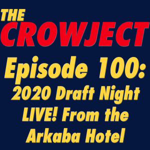 #100 - 2020 Draft Night LIVE! From the Arkaba Hotel