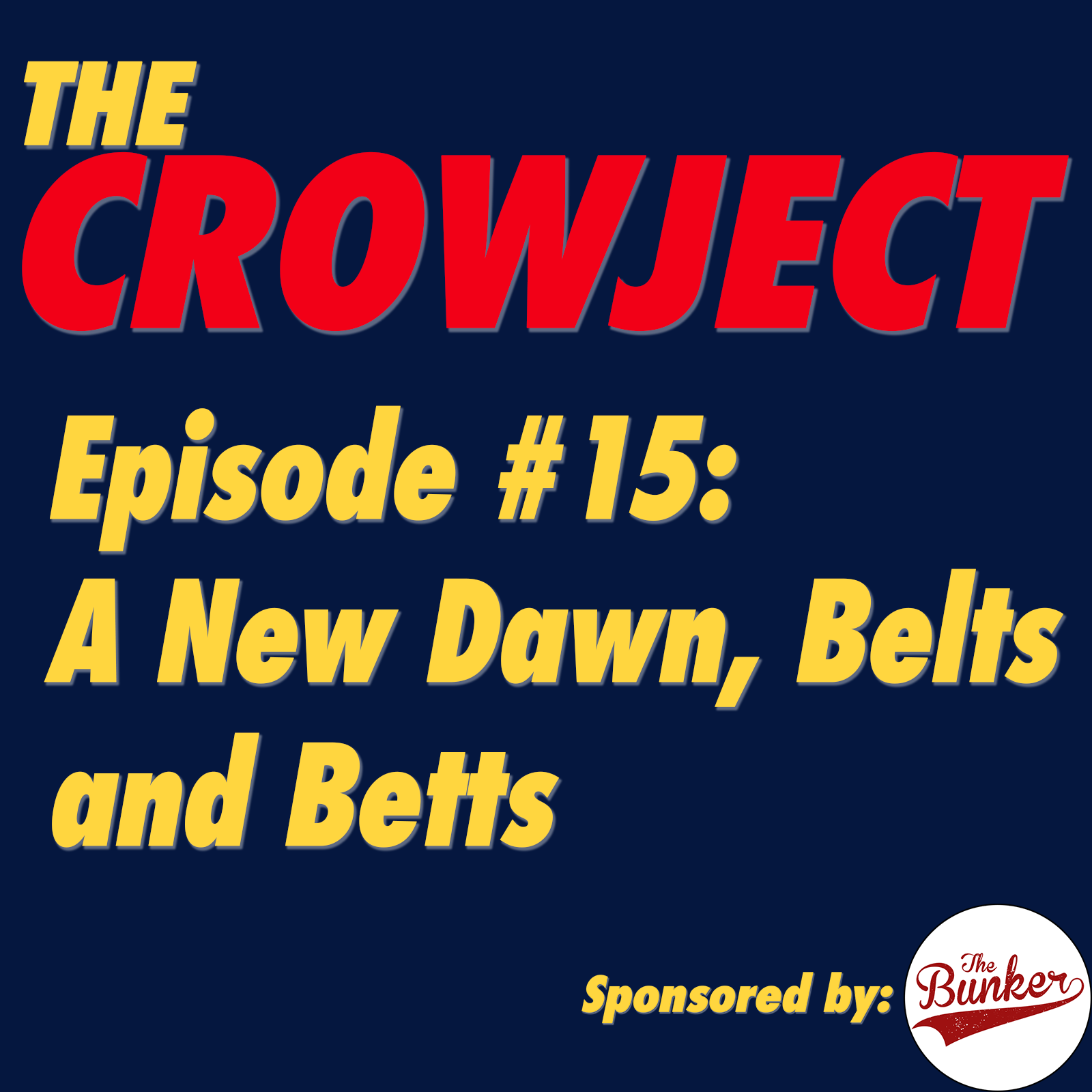 A New Dawn, Belts & Betts
