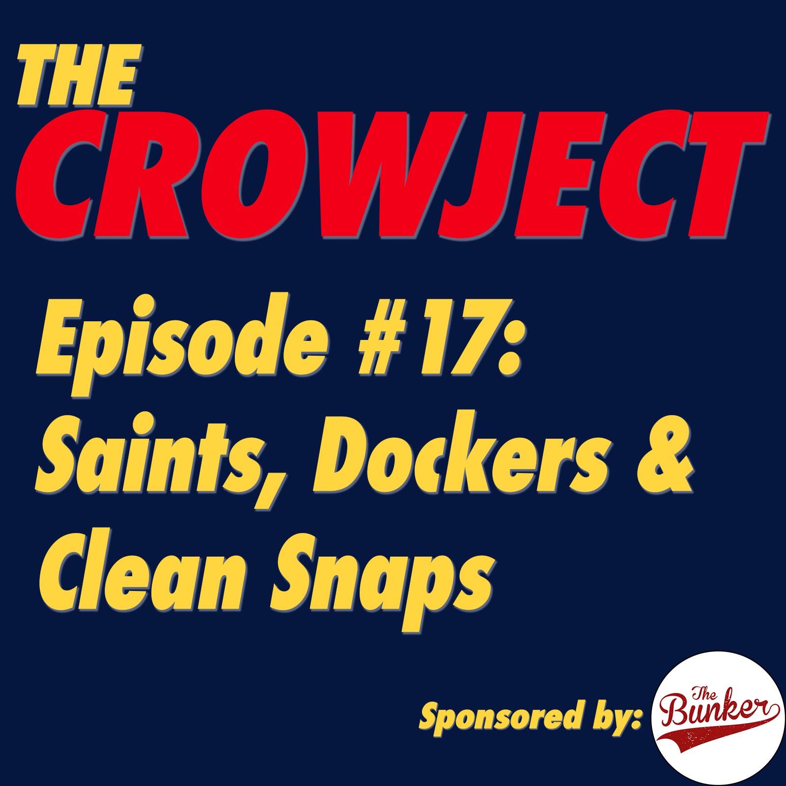 Saints, Dockers & Clean Snaps