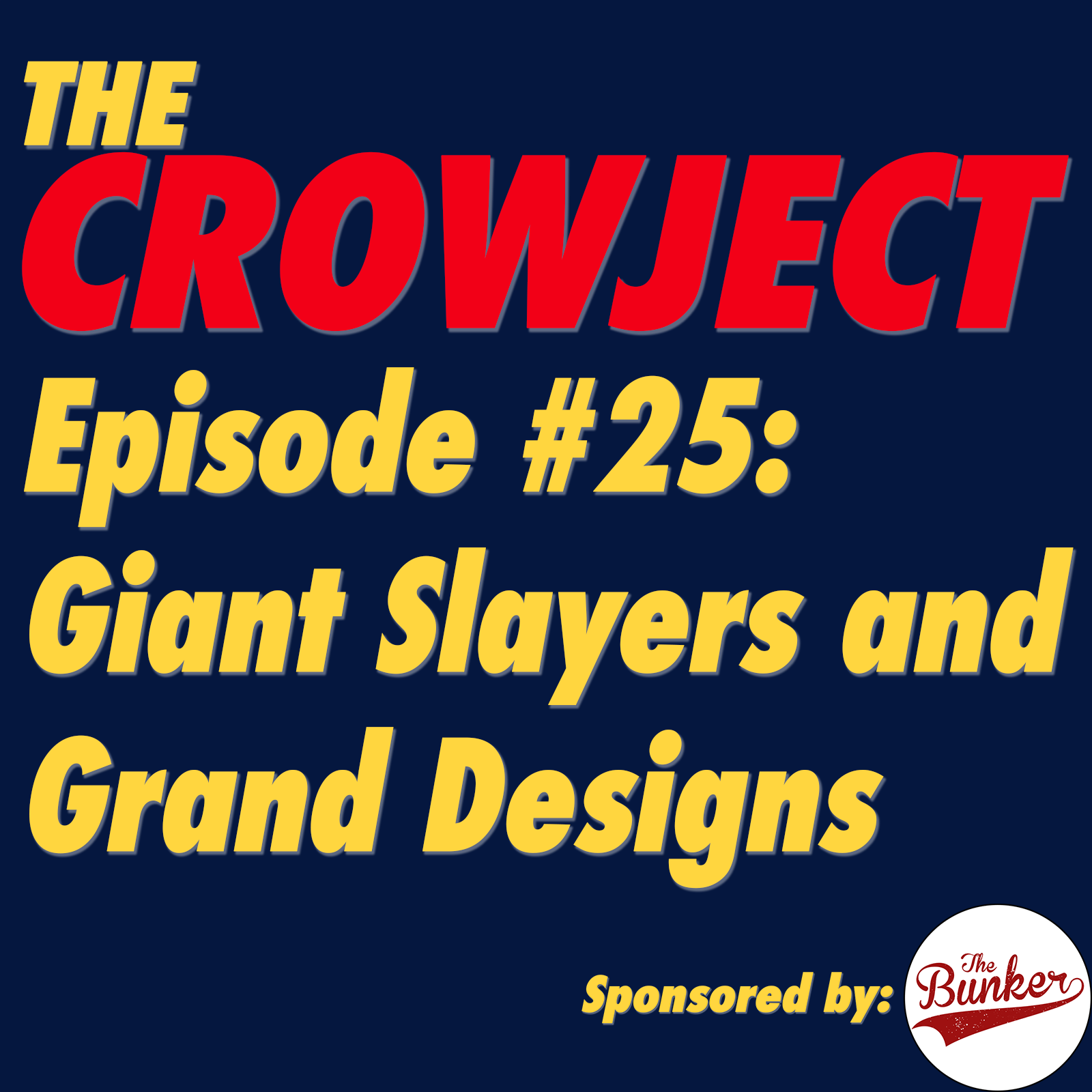 Giant Slayers and Grand Designs