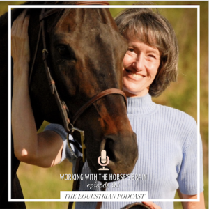 [EP 91] Working with the Horse's Brain with Janet Jones