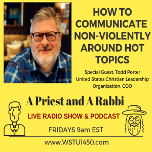 How Do You Communicate Non-Violently Around Hot Topics? Todd Porter