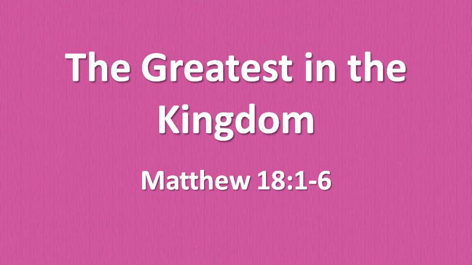 The Greatest in the Kingdom