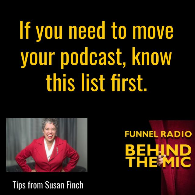 Need to Move Your Podcast? Slow down so you don't botch up your good work.