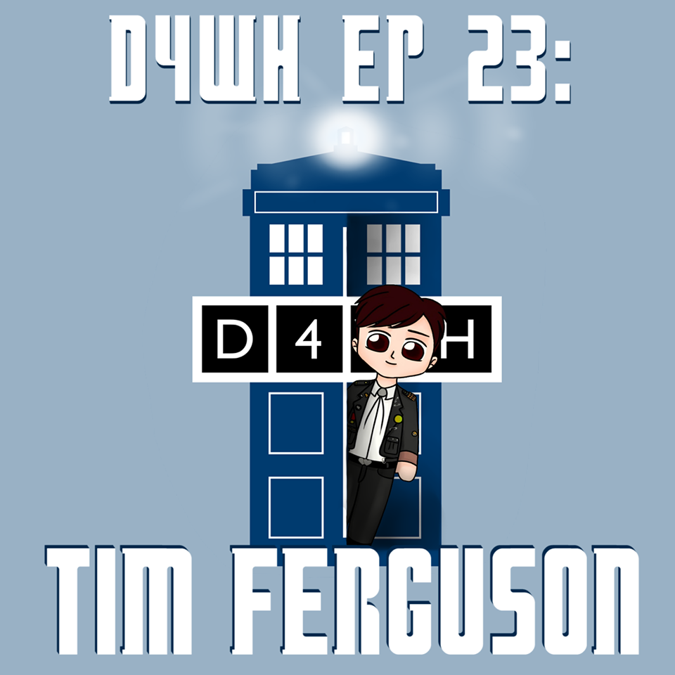 D4WH 23: 'Not A Euphemism' with Tim Ferguson