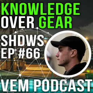 Voice of Electronic Music #66 - Knowledge Over Gear - SHDWS (Nightbass)
