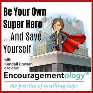 Be Your Own Super Hero And Save Yourself