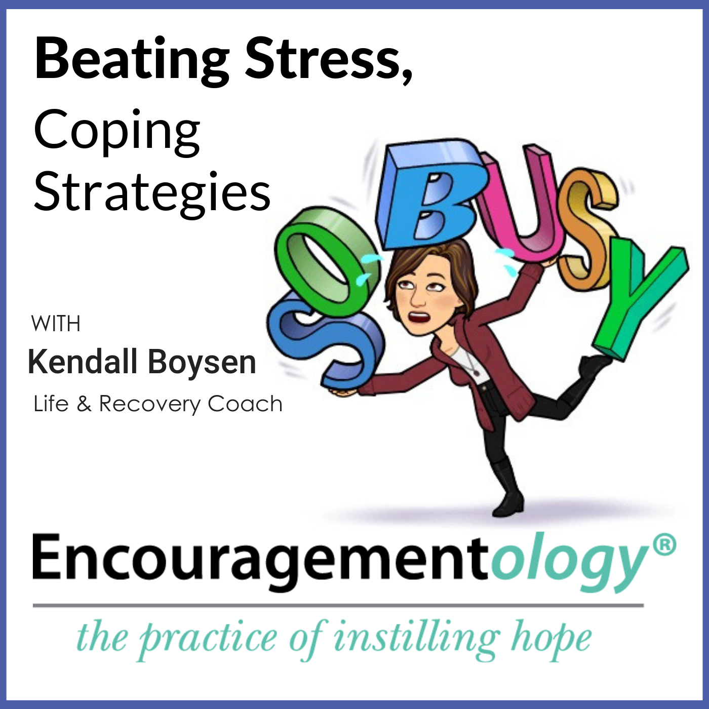 Beating Stress, Coping Strategies