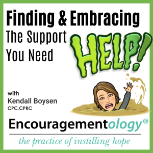 Finding & Embracing the Support You Need