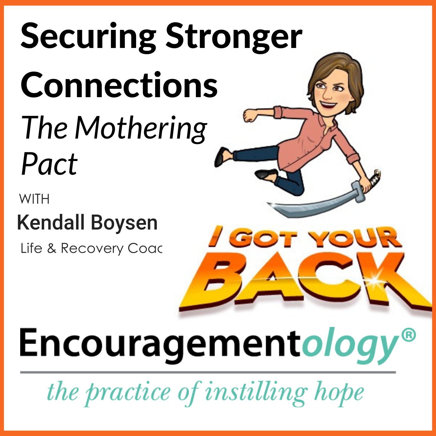 Securing Stronger Connections, The Mothering Pact