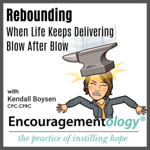 Rebounding When Life Keeps Delivering Blow After Blow